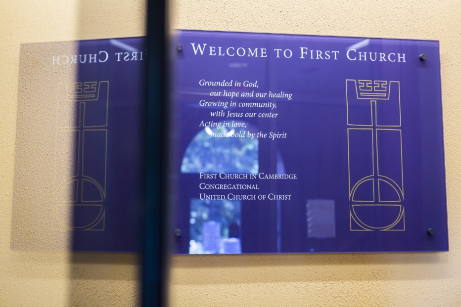 Placard at First Church in Cambridge that reads: Welcome to First Church. Grounded in God, our hope and our healing. Growing in community, with Jesus at our center. Acting in love, made bold by the Spirit. First Church in Cambridge, Congregational, United Church of Christ.